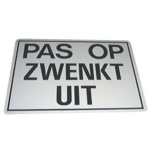 Sticker PAS OP ZWENKT UIT (niet voor België) - WB68220 | Sticker | 400 x 300 mm